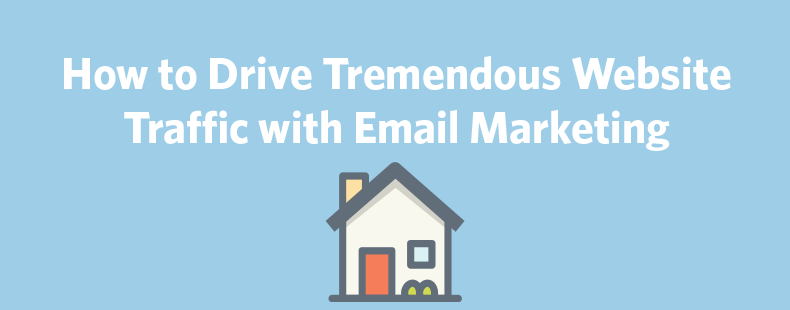 How to Drive Tremendous Website Traffic with Email Marketing