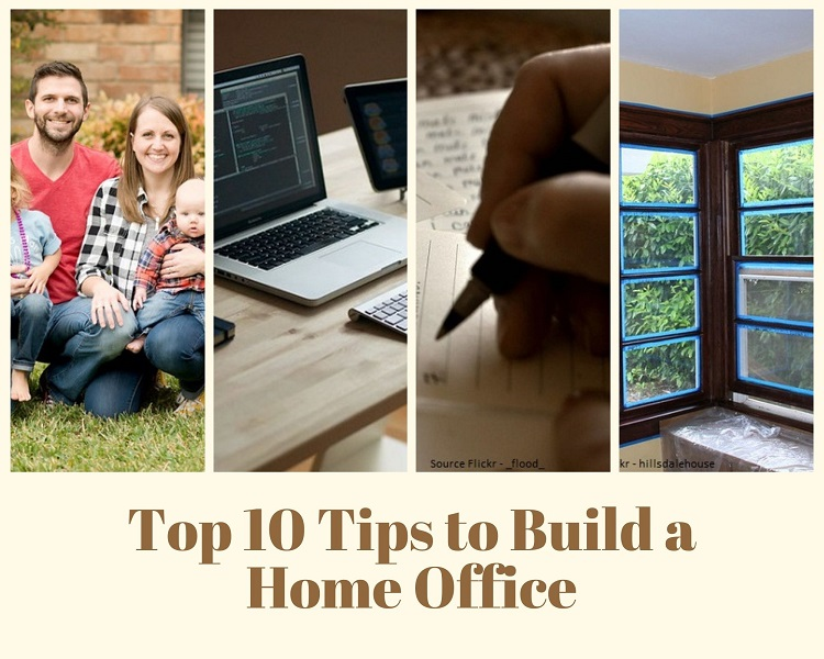 Top 10 Tips to Build a Home Office